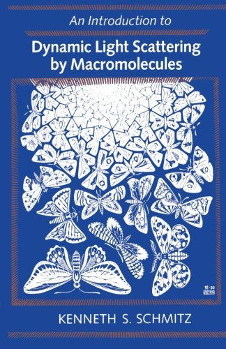 9780124120624: An Introduction to Dynamic Light Scattering by Macromolecules