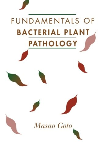 9780124120754: Fundamentals of Bacterial Plant Pathology