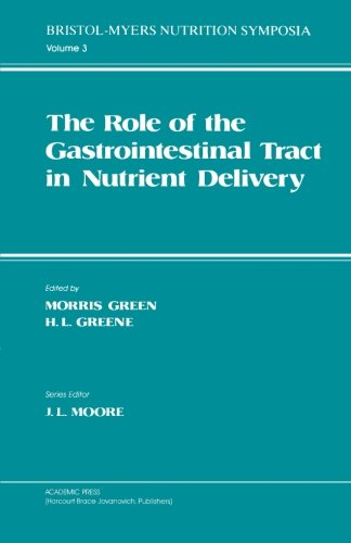 9780124120778: The Role of the Gastrointestinal Tract in Nutrient Delivery