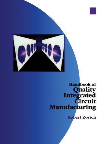 9780124120907: Handbook of Quality Integrated Circuit Manufacturing