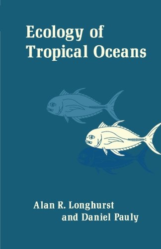 9780124121034: Ecology of Tropical Oceans