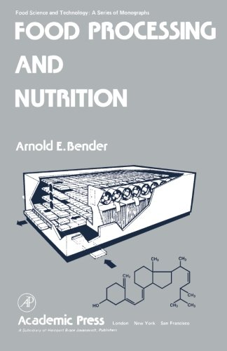 9780124121188: Food Processing and Nutrition