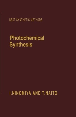 9780124121355: Photochemical Synthesis