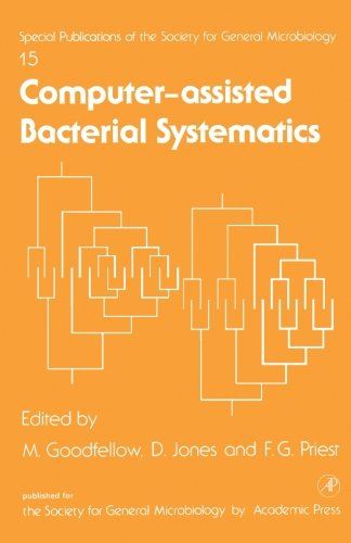 9780124121386: Computer-Assisted Bacterial Systematics