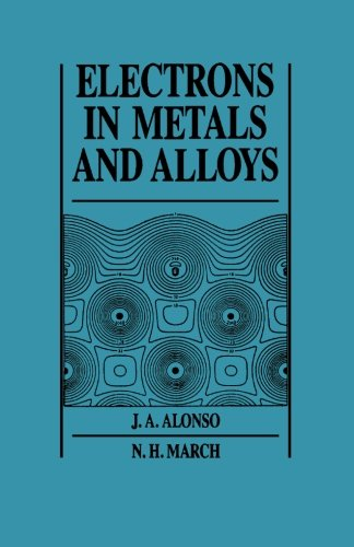 9780124121430: Electrons in Metals and Alloys