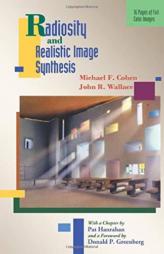 9780124121508: Radiosity & Realistic Image Synthesis