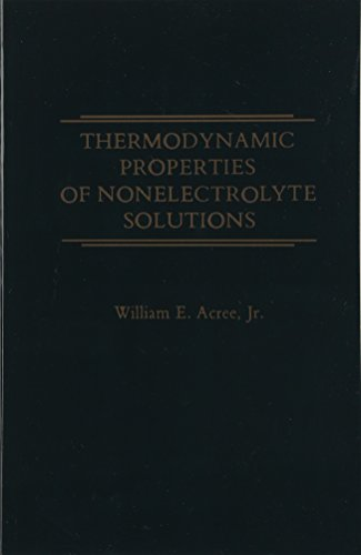 9780124121591: Thermodynamic Properties of Nonelectrolyte Solutions
