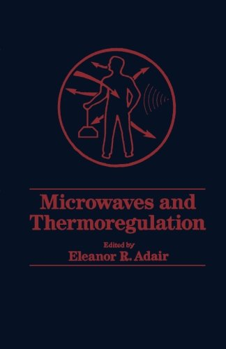 9780124121607: Microwaves and Thermoregulation