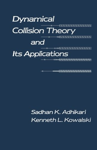 9780124121638: Dynamical Collision Theory and its Applications