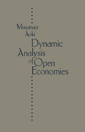 9780124121706: Dynamic Analysis of Open Economies