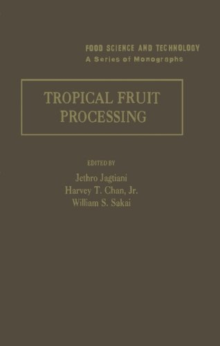 9780124121874: Tropical Fruit Processing