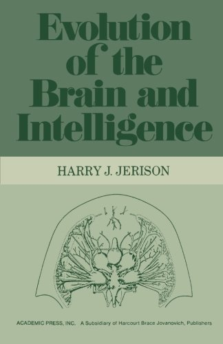 9780124121959: Evolution of the Brain and Intelligence