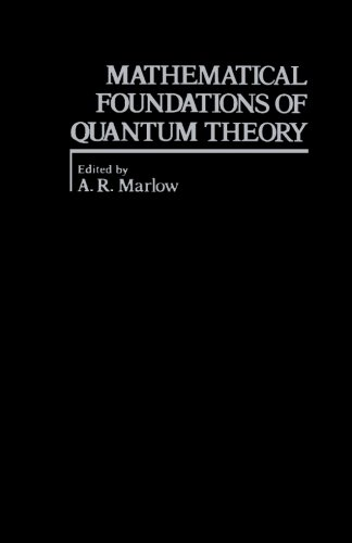 9780124122055: Mathematical Foundations of Quantum Theory