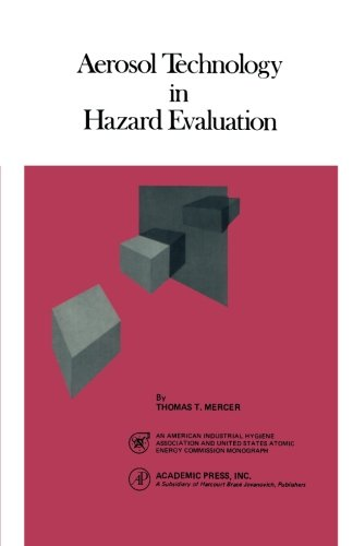 9780124122161: Aerosol Technology in Hazard Evaluation