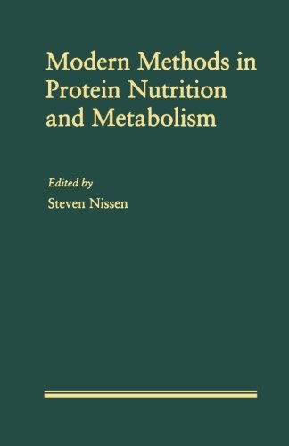 9780124122253: Modern Methods in Protein Nutrition and Metabolism