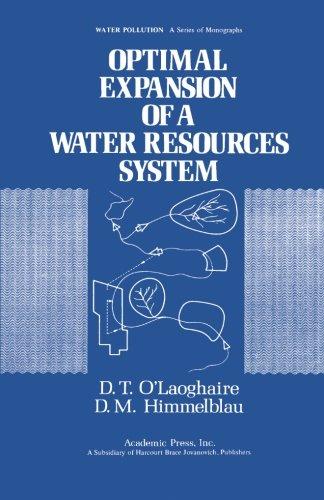 9780124122369: Optimal Expansion of a Water Resources System