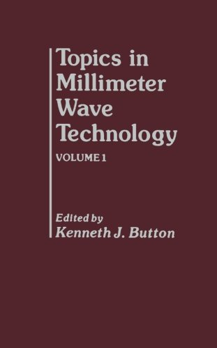9780124122604: Topics in Millimeter Wave Technology, Volume 1