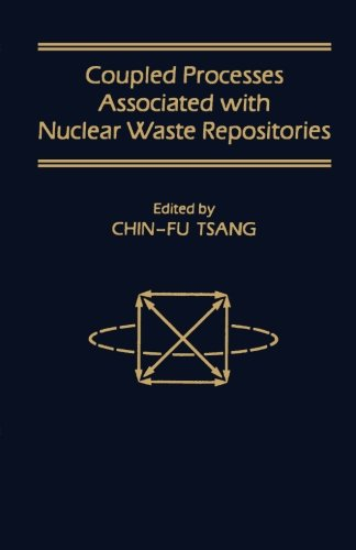 9780124123250: Coupled Processes Associated with Nuclear Waste Repositories
