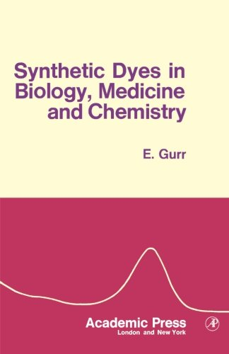 9780124123274: Synthetic Dyes in Biology, Medicine and Chemistry