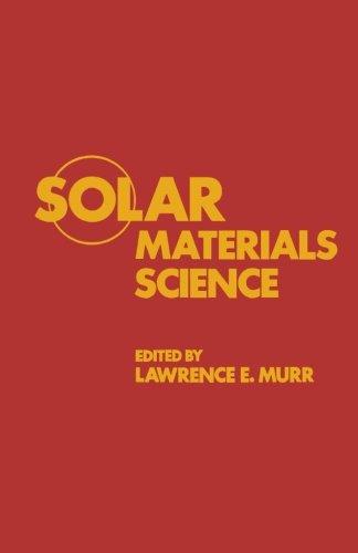 9780124123311: Solar Materials Science
