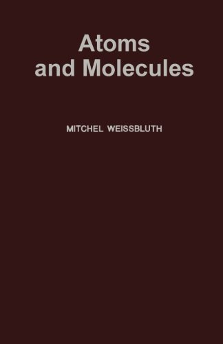 9780124123793: Atoms and Molecules