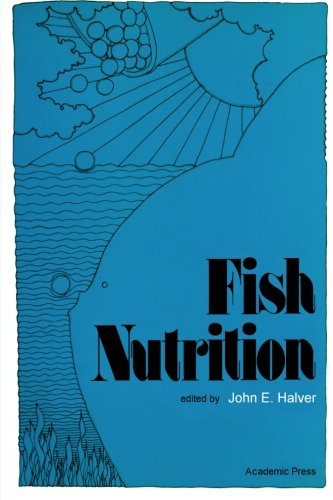 9780124123816: Fish Nutrition