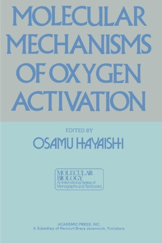 9780124124110: Molecular Mechanisms of Oxygen Activation