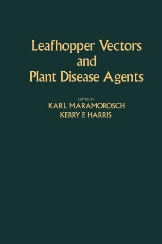 9780124124530: Leafhopper Vectors and Plant Disease Agents