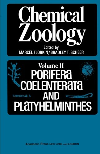 9780124124608: Chemical Zoology, Volume II: Porifera, Coelenterata and Platyhelminthes