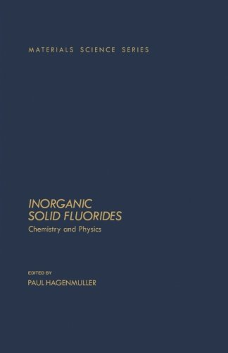 9780124124905: Inorganic Solid Fluorides: Chemistry And Physics