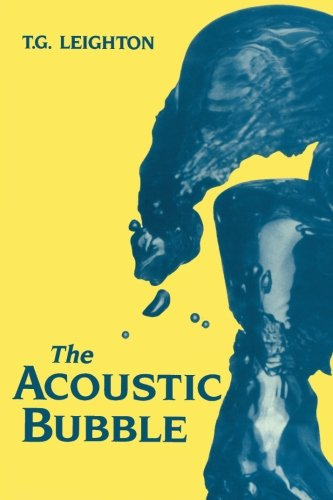 9780124124981: The Acoustic Bubble