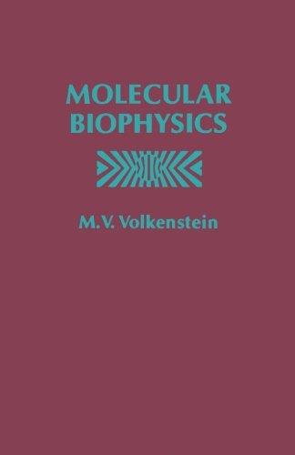 9780124125032: Molecular Biophysics