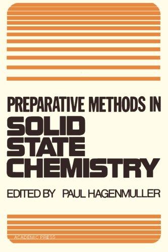 9780124125216: Preparative Methods in Solid State Chemistry