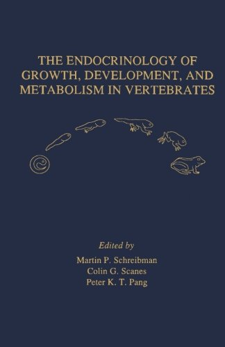 9780124125254: The Endocrinology of Growth, Development, and Metabolism in Vertebrates