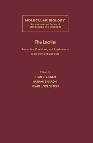 9780124125285: The Lectins: Properties, Functions, and Applications in Biology and Medicine
