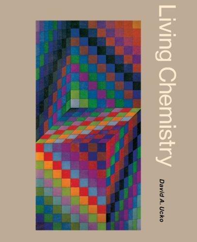Living Chemistry: David A. Ucko