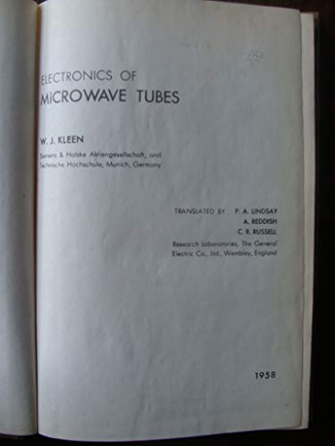Electronics of Microwave Tubes: W. J. Kleen