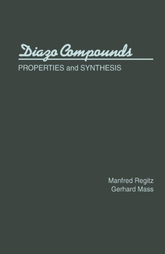 9780124141575: Diazo Compounds: Properties and Synthesis