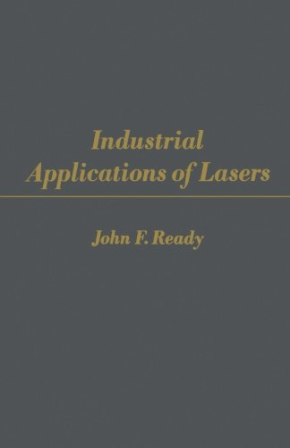 9780124141636: Industrial Applications of Lasers