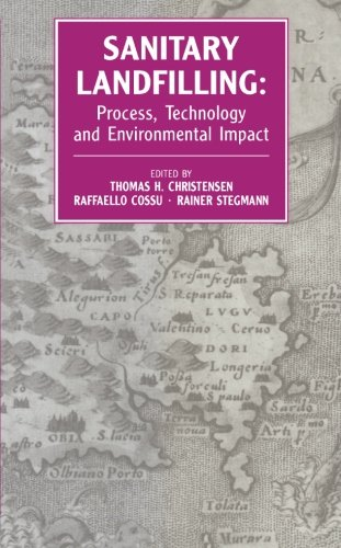 9780124141711: Sanitary Landfilling: Process, Technology and Environmental Impact