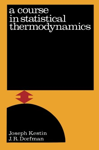 9780124141780: A Course in Statistical Thermodynamics