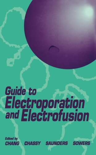 9780124141865: Guide to Electroporation and Electrofusion