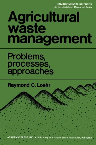 9780124141902: Agricultural Waste Management: Problems, Processes, and Approaches