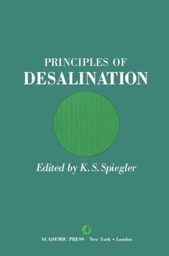 9780124142091: Principles of Desalination