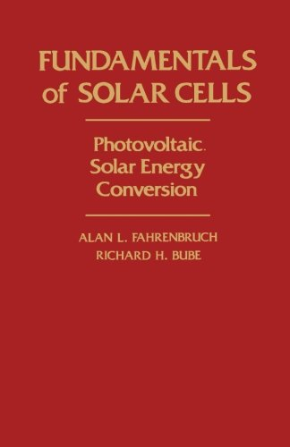 9780124142220: Fundamentals of Solar Cells: Photovoltaic Solar Energy Conversion