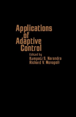 9780124142510: Applications of Adaptive Control