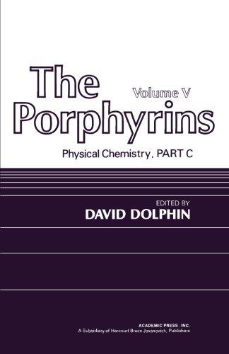 9780124142565: The Porphyrins V5: Physical Chemistry, Part C