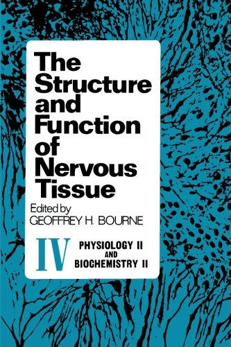 9780124142725: The Structure and Function of Nervous Tissue