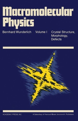 9780124142749: Macromolecular Physics Vol.1