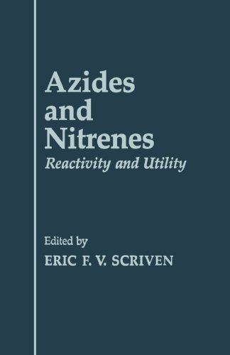 9780124143074: Azides and Nitrenes: Reactivity and Utility